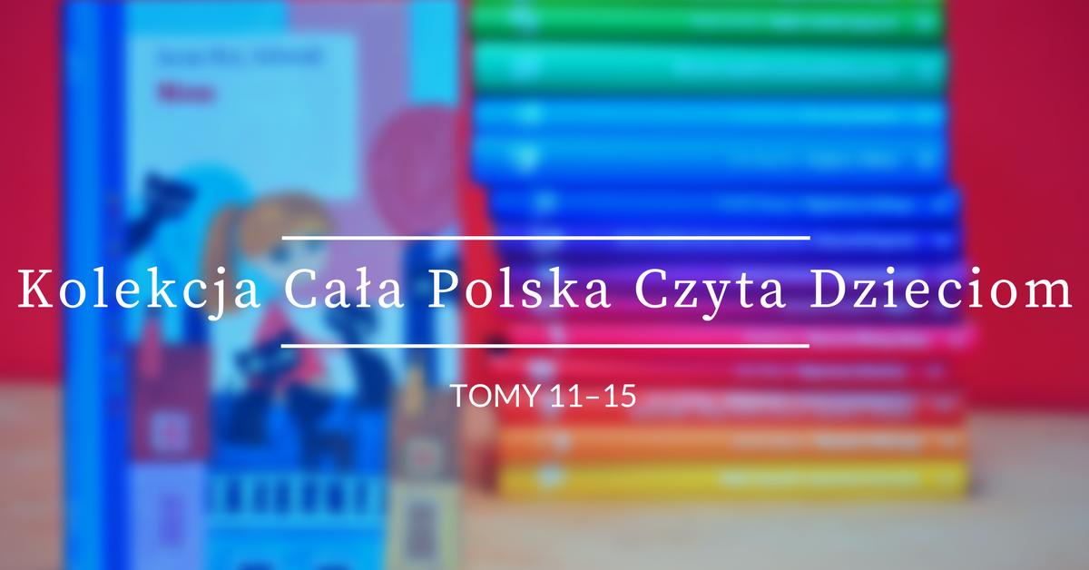 Kolekcja Cała Polska Czyta Dzieciom T11 Minu T12