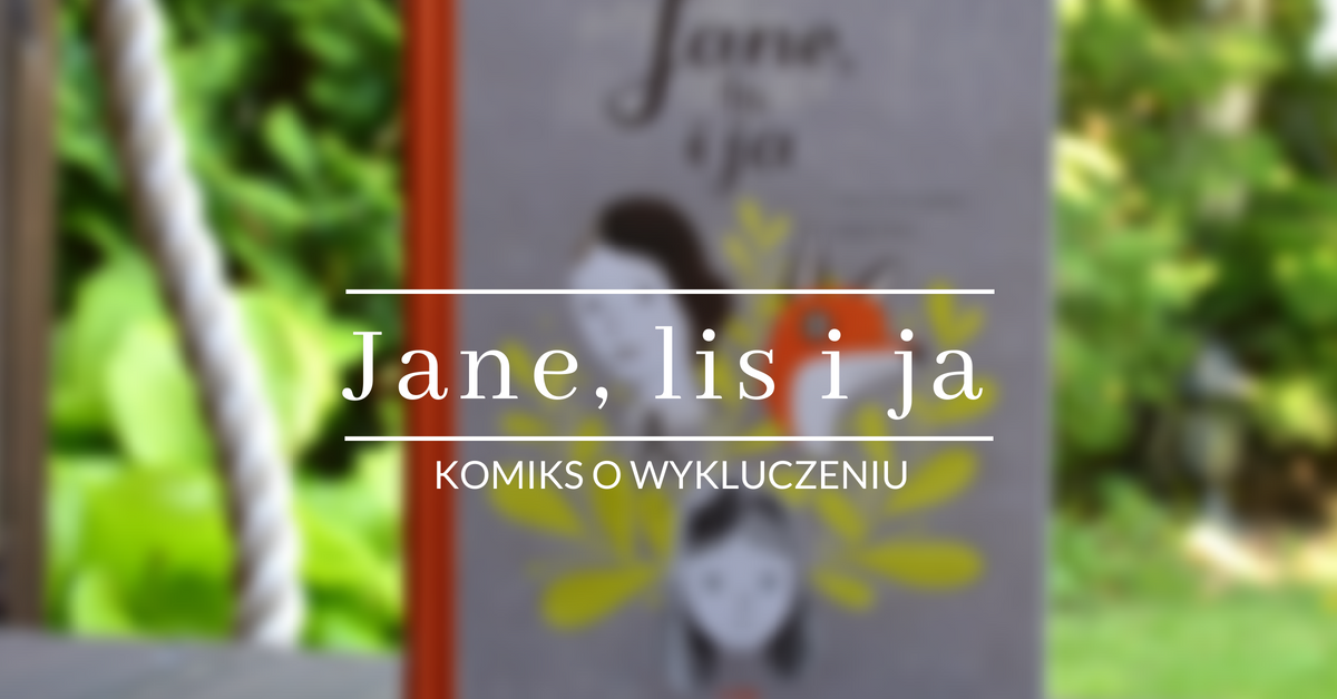 Jane, lis i ja
