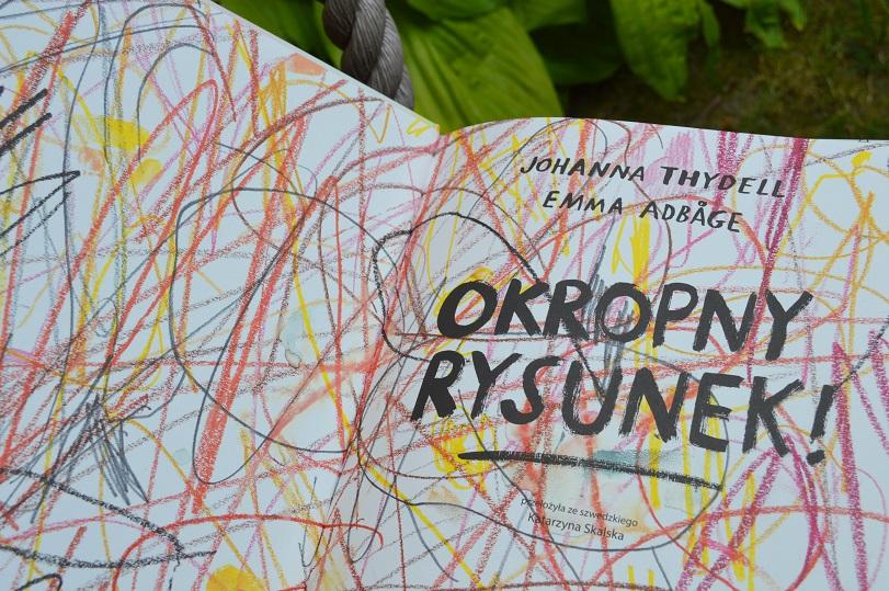Okropny rysunek Johanna Thydell Emma Adbage Zakamarki