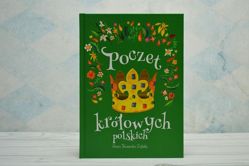 Poczet królowych polskich Anna Kaszuba-Dębska Znak Emotikon